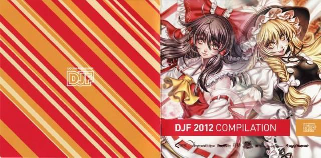 [Touhou] DJF - DJF 2012 COMPILATION [C82] - (C82)(同人音楽)(東方)[DJF] DJF 2012 COMPILATION (tta+cue)